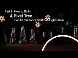 part 2 how to build a pixel tree for an outdoor christmas light