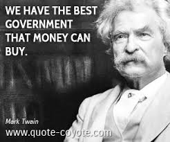 Mark Twain Memes - mark twain we have the best government that money can buy