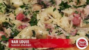 bar louie tuscan chicken pasta youtube