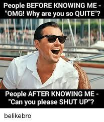 Shut Up Meme - 25 best memes about please shut up please shut up memes