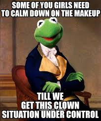 Funny Clown Memes - pin by ajolen on ok now that s just hilarious pinterest kermit