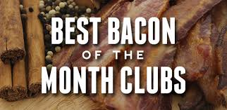 Food Clubs The Best Bacon Of The Month Clubs Bacon Today