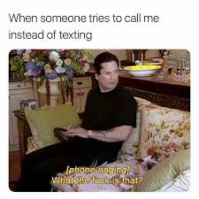 Texting Meme - dopl3r com memes when someone tries to call me instead of
