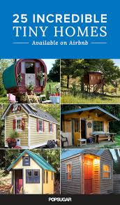 25 incredible tiny homes available on airbnb tiny houses
