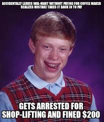 Stealing Memes - my roommate was caught stealing find out laterbad luck brian