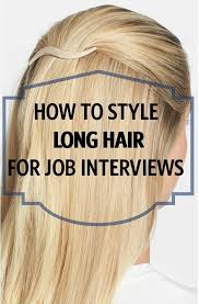 what hairstyle to wear for women when youre bald the 25 best job interview hairstyles ideas on pinterest