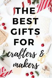 best gifts for crafters what all crafters need u0026 want designer