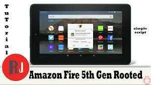 how to root the amazon fire 5th gen 7in tablet and remove fire
