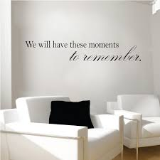 we will have these moments to remember wall decal moments to we will have these moments to remember wall decal moments to remember wall decal
