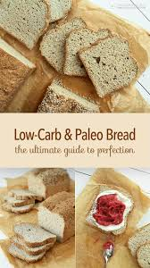 Paleo Bread Recipe Bread Machine Low Carb U0026 Paleo Bread The Ultimate Guide The Ketodiet Blog