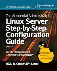 the accidental administrator linux server step by step
