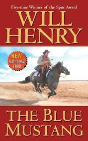 the with the blue mustang the blue mustang by will henry