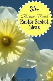 christian easter baskets 35 christian themed easter basket ideas easter baskets easter