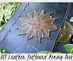 leather memory book diy leather memory book stitching leather tooling and leather