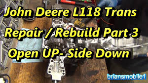 part 3 john deere l series tractor trans rebuild open it up side