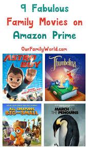 good family movies on amazon prime ourfamilyworld