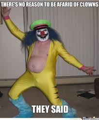 Evil Clown Memes - that s one creepy clown by recyclebin meme center