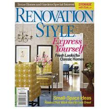better homes and gardens renovation style magazine 14063 the better homes and gardens renovation style magazine