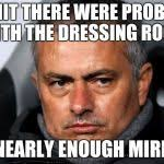Mourinho Meme - jose mourinho meme generator imgflip