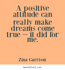 Positive Quotes Memes - inspirational quote a positive attitude can really make dreams