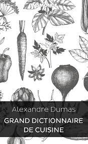 dictionnaire de la cuisine grand dictionnaire de cuisine bibliothèque numerique tv5monde