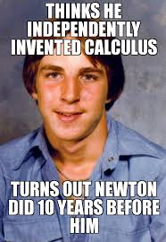 Calculus Meme - old economy steven thinks he independently invented calculus
