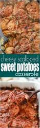 sweet potatoes recipes for thanksgiving cheesy scalloped sweet potatoes casserole gluten free side
