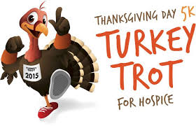 thanksgiving hospice turkey trot registration now open