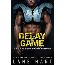 delay of game playing dirty 3 by lane hart