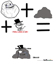 Meme Forever - new meme forever a stone like a sir by notslenderman meme center