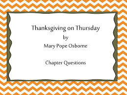 ppt thanksgiving on thursday by pope osborne chapter