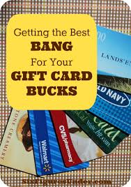 best gift card 5 tips to get the best for your gift card bucks six figures
