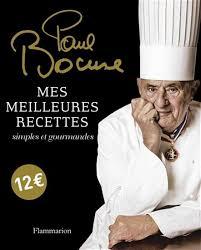 paul bocuse recettes cuisine paul bocuse mes meilleures recettes simples et gourmandes