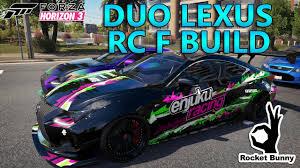 lexus sc300 rocket bunny forza horizon 3 duo lexus rocket bunny rc f build u0026 drift