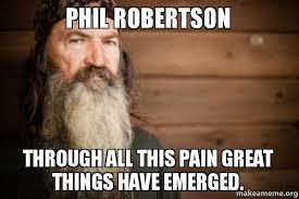 Phil Robertson Memes - phil robertson memes 28 images 10 popular memes protesting a e s
