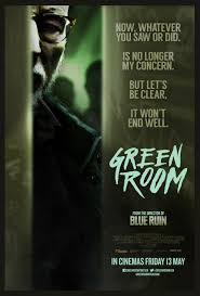green room really great seige thriller horror movie the more