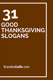 33 thanksgiving slogans and mottos slogan and thanksgiving