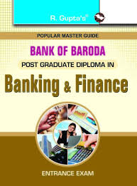 bank of barodapost graduate diploma in banking u0026 finance entrance
