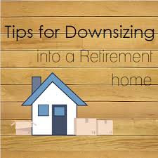 downsizing tips tips for downsizing into a retirement home moving insider