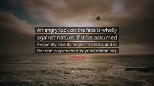 Rekindling Love Quotes by Marcus Aurelius Quote U201can Angry Look On The Face Is Wholly
