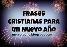 imagenes de mensajes biblicos cristianos frases cristianas para un nuevo año entre poemas vivencias y