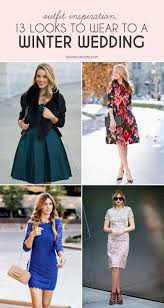 dresses to wear to an afternoon wedding what to wear to a winter wedding 13 looks to more com
