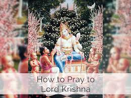 how to pray to lord krishna yoga for modern age