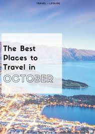 the best places to travel in october wine finals and food
