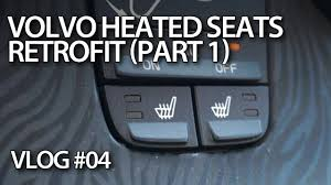 e04 retrofitting heated seats in volvo c30 s40 v50 c70 part 1