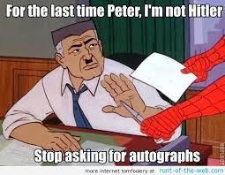 Spiderman Pics Meme - image spider man meme hitler autograph jpg vs battles wiki