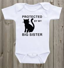 gender neutral gifts protected by my big sister cat baby onesie cat onesie cat shirt