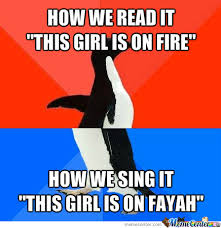 This Girl Is On Fire Meme - this girl is on fire by futterwacken meme center