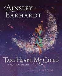 What Is A Mother In Law Unit Take Heart My Child A Mother U0027s Dream Ainsley Earhardt Kathryn