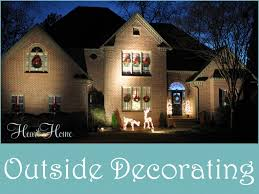 Christmas Outdoor Decor by Decorating The Outside For Christmas All Things Heart And Home